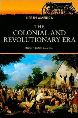 The Colonial and Revolutionary Era