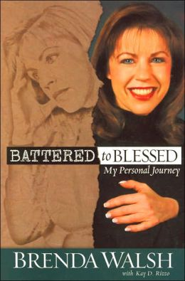 Battered to Blessed: My Personal Journey