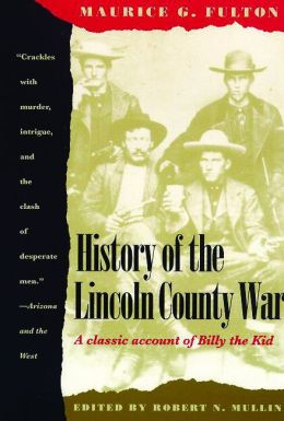 History of the Lincoln County War