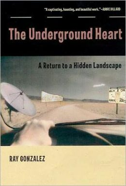 The Underground Heart: A Return to a Hidden Landscape