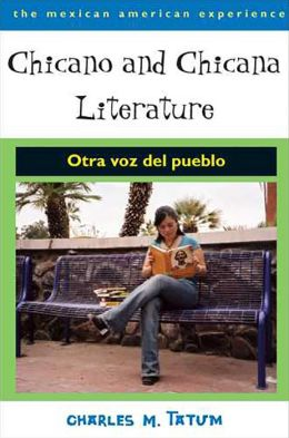 Chicano and Chicana Literature: Otra voz del Pueblo