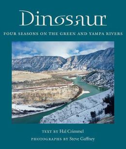 Dinosaur: Four Seasons on the Green and Yampa Rivers