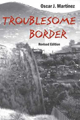 Troublesome Border, Revised Edition