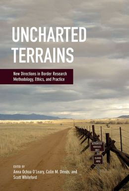 Uncharted Terrains: New Directions in Border Research Methodology, Ethics, and Practice