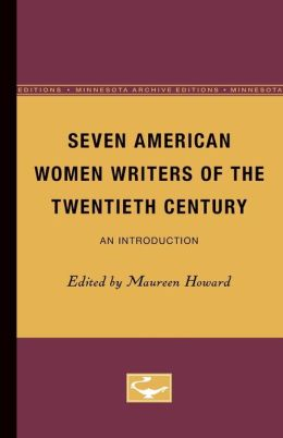 Seven American Women Writers of the Twentieth Century