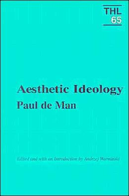 Aesthetic Ideology (Theory and History of Literature Series)