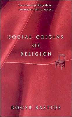 Social Origins of Religion