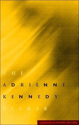 The Adrienne Kennedy Reader