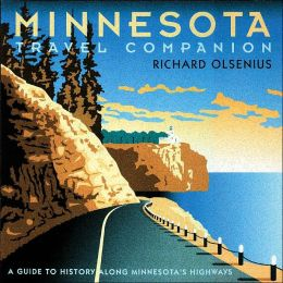 Minnesota Travel Companion: A Guide to History along Minnesota's Highways