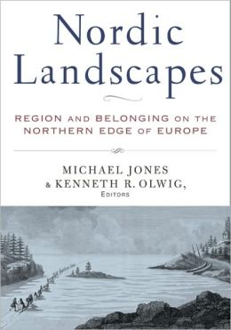 Nordic Landscapes: Region and Belonging on the Northern Edge of Europe