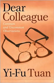 Dear Colleague: Common and Uncommon Observations
