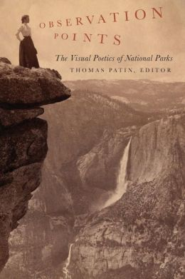 Observation Points: The Visual Poetics of National Parks