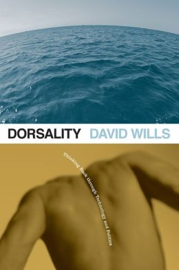 Dorsality: Thinking Back Through Technology and Politics