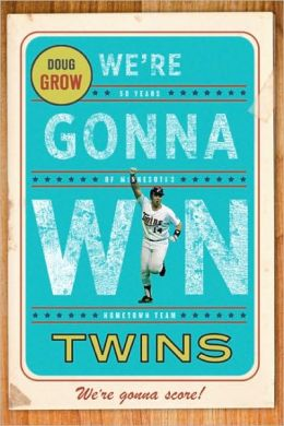 We're Gonna Win, Twins!