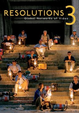Resolutions 3: Global Networks of Video