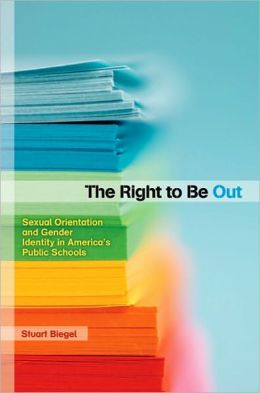 The Right to Be Out: Sexual Orientation and Gender Identity in America's Public Schools