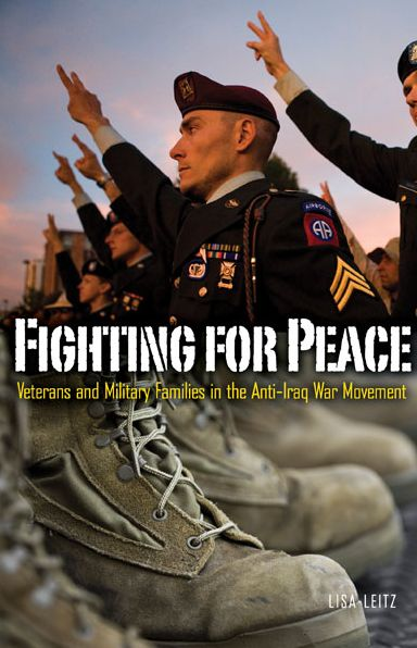 Ipod audio book downloads Fighting for Peace: Veterans and Military Families in the Anti-Iraq War Movement (English Edition)
