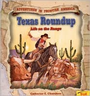 Texas Roundup: Life on the Range