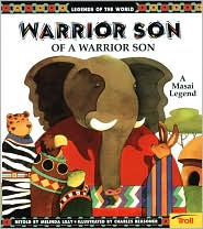 Warrior Son of a Warrior Son: A Masai Legend