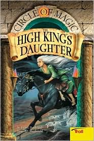 The High King's Daughter (Circle of Magic Series #6)