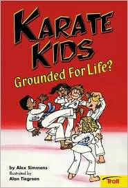 Karate Kids Grounded for Life?