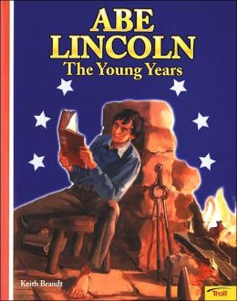 Abe Lincoln: The Young Years
