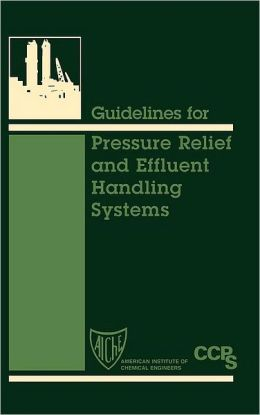 Guidelines for Pressure Relief and Effluent Handling Systems