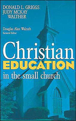 Christian Education in the Small Church