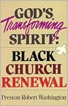 God's Transforming Spirit: Black Church Renewal