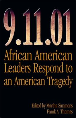 9.11.01: African American Leaders Respond to an American Tragedy