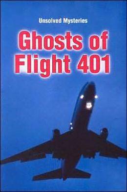 Ghosts of Flight 401
