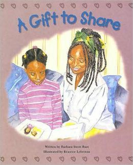 Steck-Vaughn Pair-It Books Early Fluency Stage 3: Student Reader Gift to Share, A , Story Book