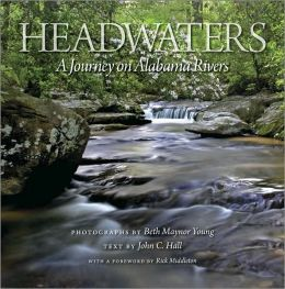 Headwaters: A Celebration of Alabama Rivers