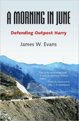 A Morning in June: Defending Outpost Harry