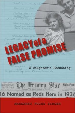 Legacy of a False Promise: A Daughter's Reckoning