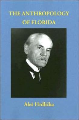 The Anthropology of Florida