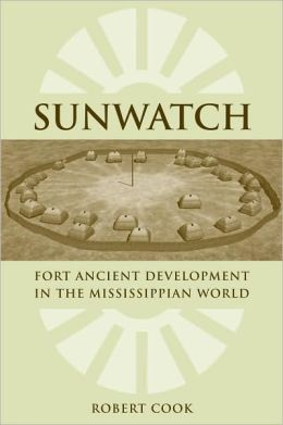 SunWatch: Fort Ancient Development in the Mississippian World