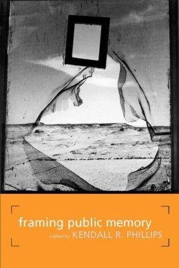 Framing Public Memory