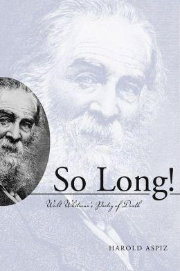 So Long! Walt Whitman's Poetry of Death