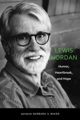 Lewis Nordan: Humor, Heartbreak, and Hope