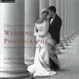 Art of Wedding Photography: Professional Techniques with Style