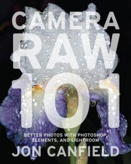 Camera RAW 101