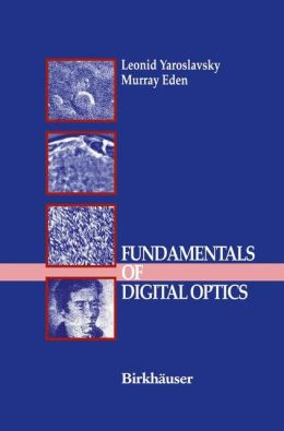 Fundamentals of Digital Optics: Digital Signal Processing in Optics and Holography