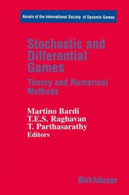 Stochastic and Differential Games: Theory and Numerical Methods