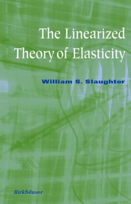 The Linearized Theory of Elasticity