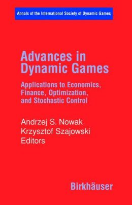 Advances in Dynamic Games: Applications to Economics, Finance, Optimization, and Stochastic Control