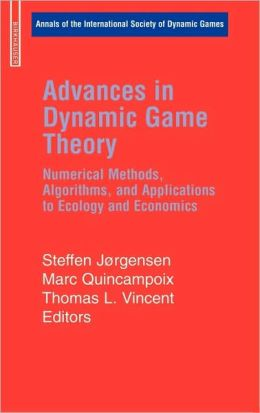 Advances in Dynamic Game Theory: Numerical Methods, Algorithms, and Applications to Ecology and Economics