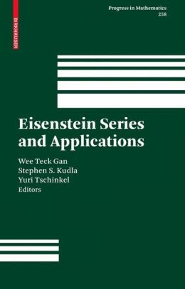 Eisenstein Series and Applications