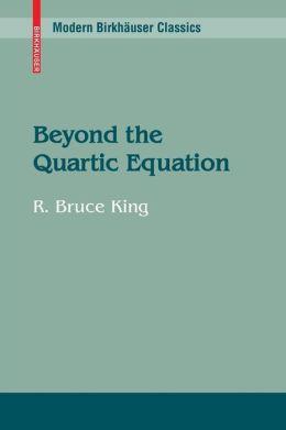 Beyond the Quartic Equation