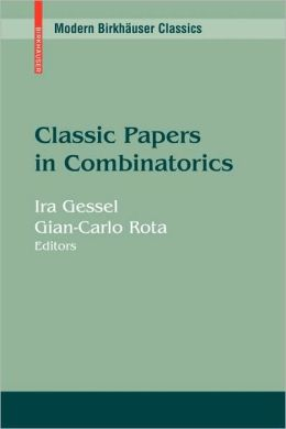 Classic Papers in Combinatorics